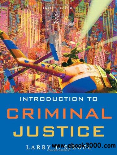 Introduction to Criminal Justice, 12 edition free download