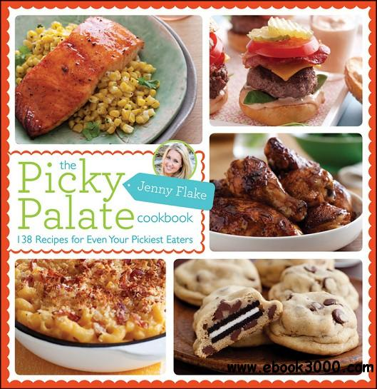 The Picky Palate Cookbook free download