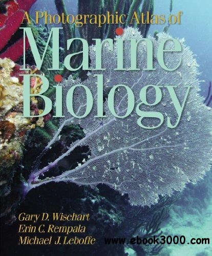 A Photographic Atlas of Marine Biology free download