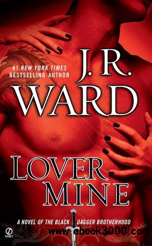 Lover Mine Black Dagger Brotherhood, Book 8 (Audiobook) free download