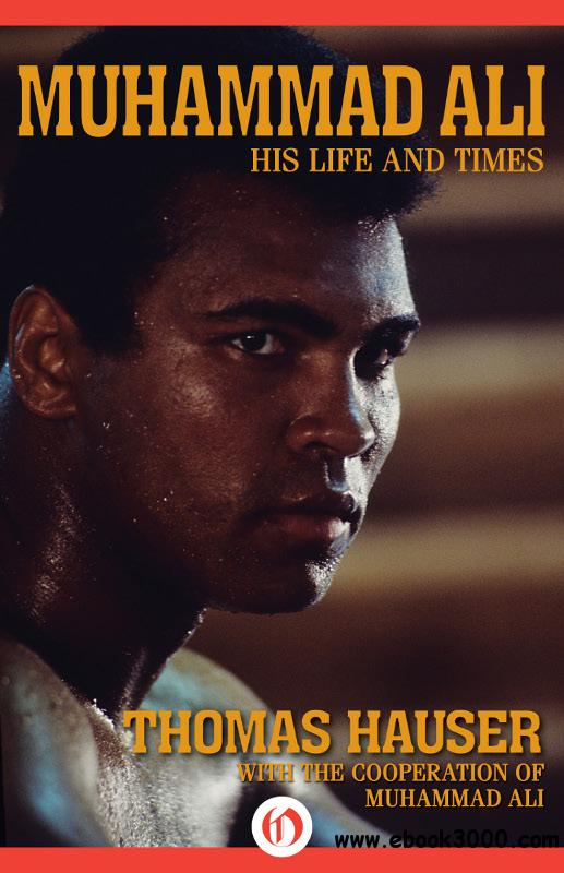 Muhammad Ali: His Life and Times free download