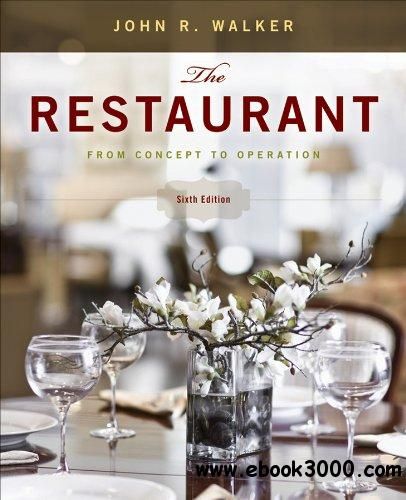 The Restaurant: From Concept to Operation, 6 edition free download