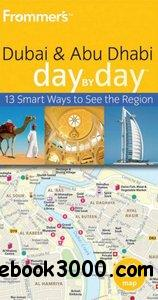 Frommer's Dubai and Abu Dhabi Day by Day free download