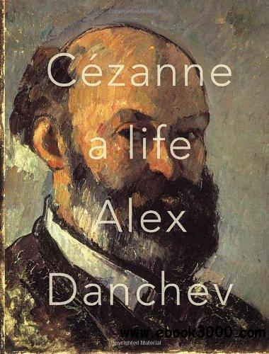 Cezanne: A Life free download