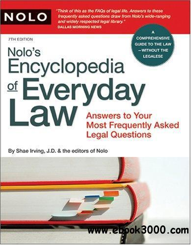 Nolo's Encyclopedia of Everyday Law: Answers to Your Most Frequently Asked Legal Questions free download