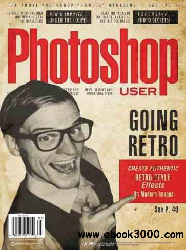 Photoshop User - January 2013 free download