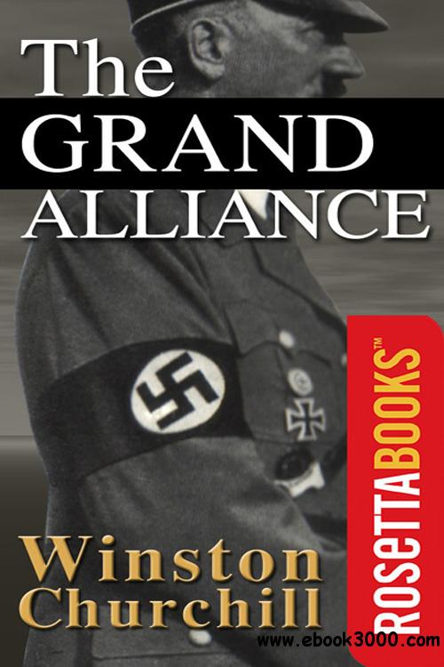 The Grand Alliance (The Second World War, Volume 3) free download
