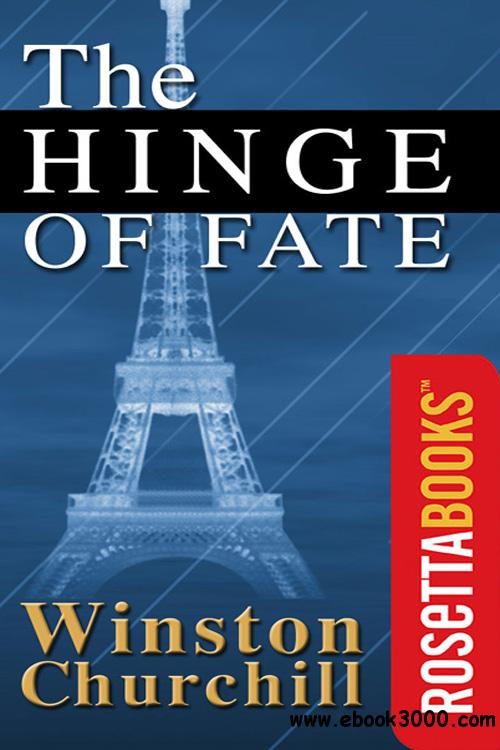 The Hinge of Fate (The Second World War, Volume 4) free download
