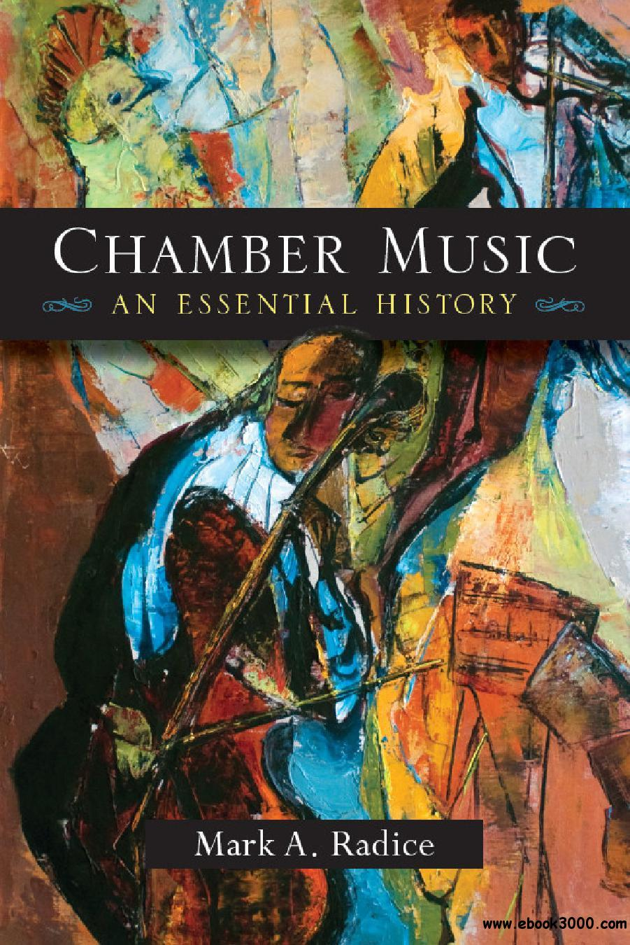 Chamber Music: An Essential History free download