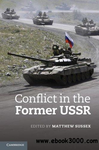 Conflict in the Former USSR free download