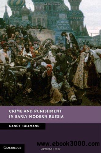 Crime and Punishment in Early Modern Russia free download