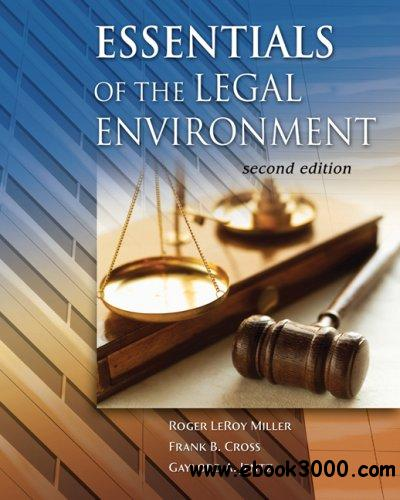 Essentials of the Legal Environment free download