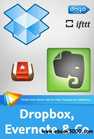 Dropbox, Evernote & Co Die praktischen Cloud-Dienste nutzen free download
