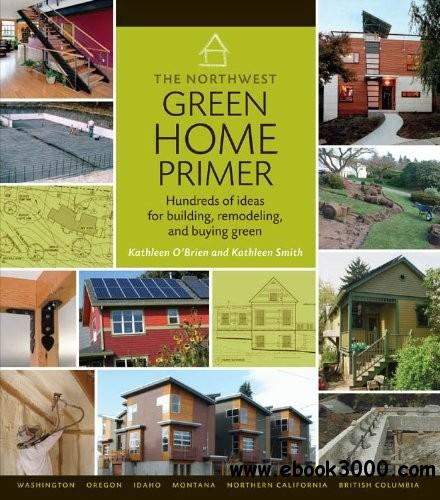 The Northwest Green Home Primer free download