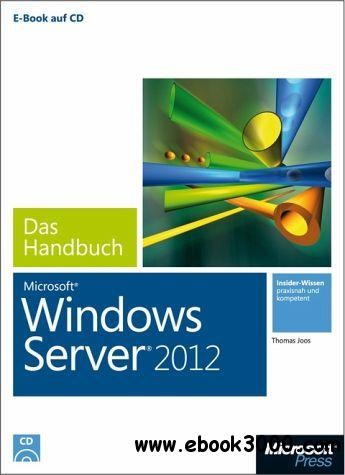 Microsoft Windows Server 2012 - Das Handbuch free download