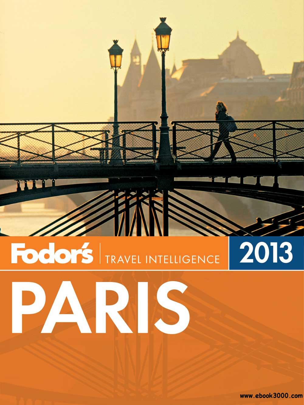 Fodor's Paris 2013 free download
