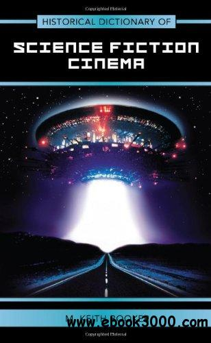 Historical Dictionary of Science Fiction Cinema free download