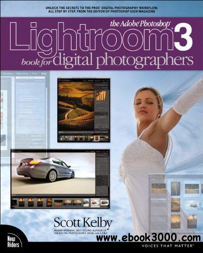 The Adobe Photoshop Lightroom 3 Book for Digital Photographers free download
