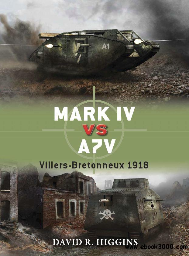 Mark IV Vs A7V: Villers-Bretonneux 1918 (Osprey Duel 49) free download