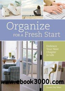 Organize for a Fresh Start: Embrace Your Next Chapter in Life free download