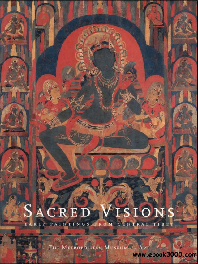 Sacred Visions: Early Paintings from Central Tibet free download