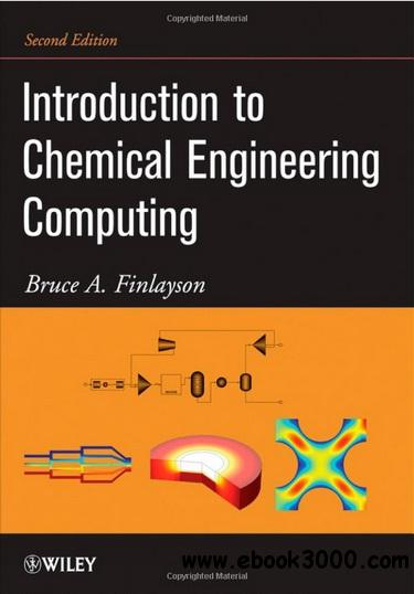 Introduction to Chemical Engineering Computing free download