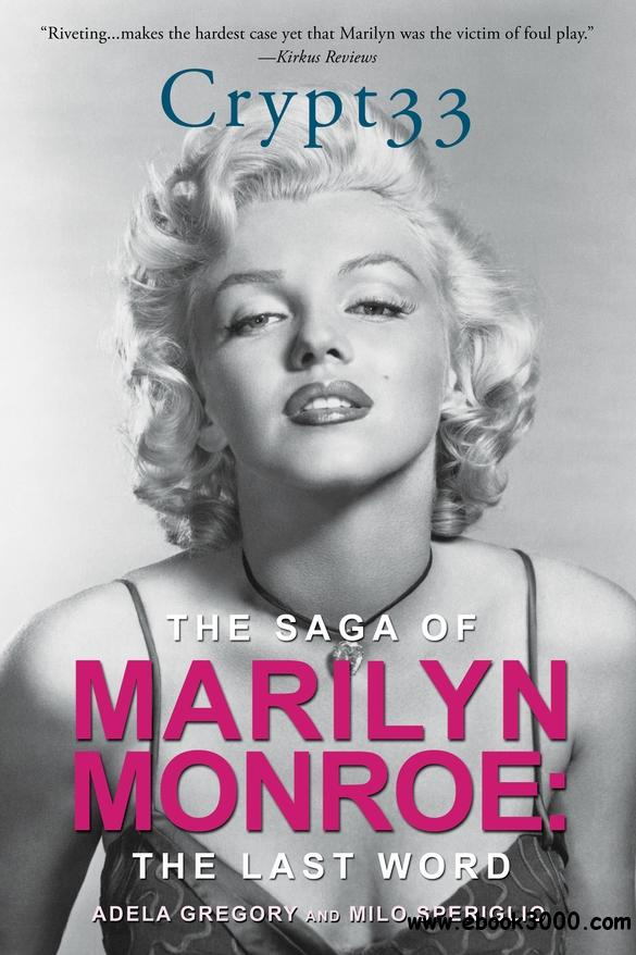 Crypt 33: The Saga of Marilyn Monroe - The Final Word free download