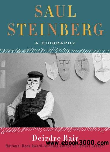 Saul Steinberg: A Biography free download