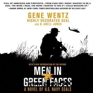 Men in Green Faces A Novel of U.S. Navy SEALs (Audiobook) free download