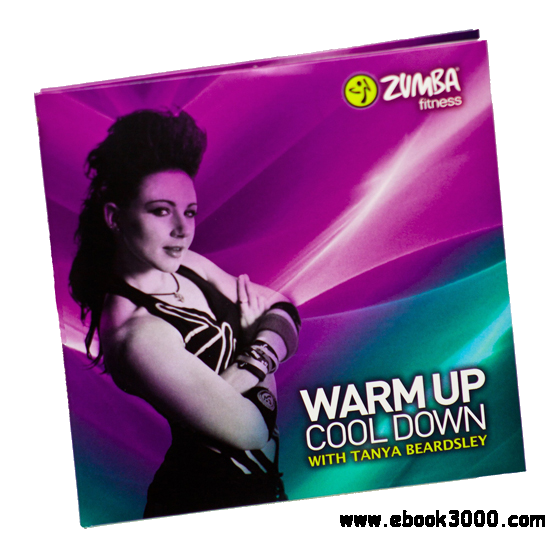 Zumba: Warm Up and Cool Down with Tanya Beardsley CD-DVD free download