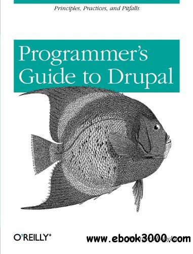A Programmer's Guide to Drupal free download