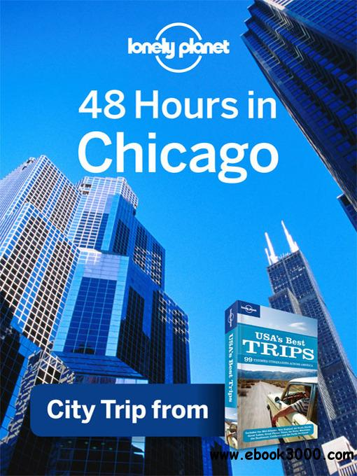 48 Hours in Chicago (Regional Travel Guide) free download