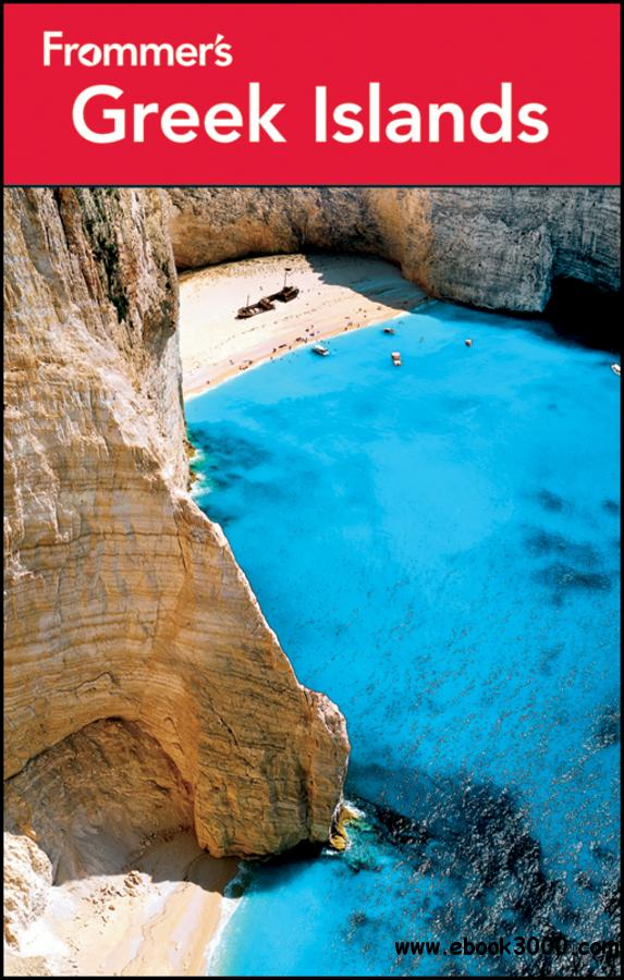 Frommer's Greek Islands (Frommer's Complete Guides), 7 edition free download