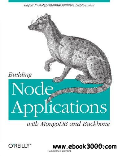 Building Node Applications with MongoDB and Backbone free download
