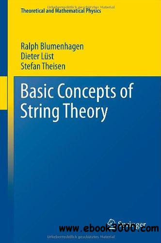 Basic Concepts of String Theory free download