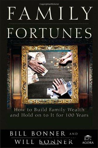 Family Fortunes: How to Build Family Wealth and Hold on to It for 100 Years free download