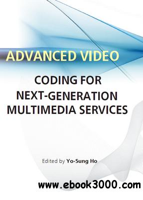 Advanced Video Coding for Next Generation Multimedia Services ed by Yo Sung Ho eazydoc com