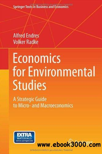 Economics for Environmental Studies: A Strategic Guide to Micro- and Macroeconomics free download