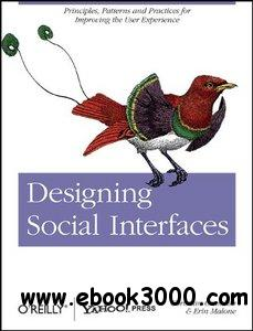 Designing Social Interfaces: Principles, Patterns, and Practices for Improving the User Experience free download