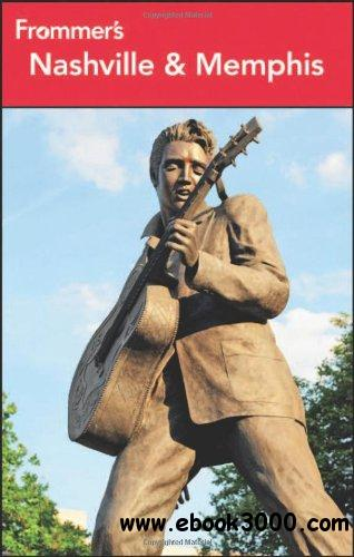 Frommer's Nashville and Memphis (Frommer's Complete Guides) free download