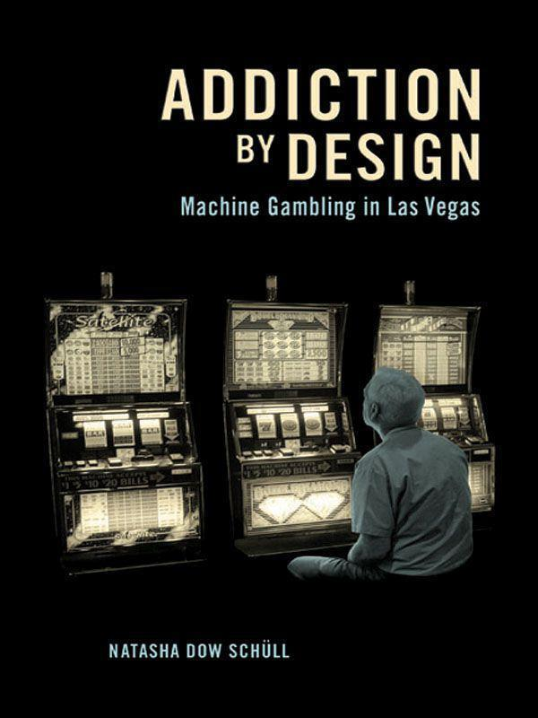 Addiction by Design: Machine Gambling in Las Vegas free download