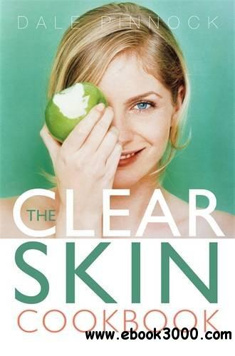 Clear Skin Cookbook free download