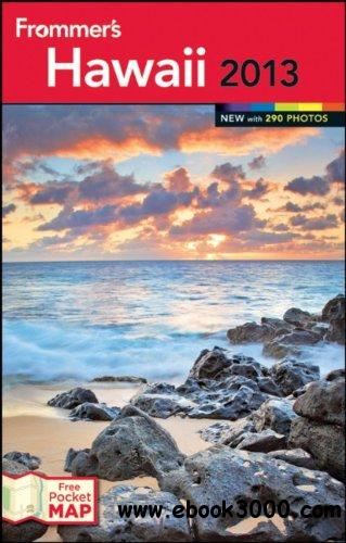 Frommer's Hawaii 2013 (Frommer's Color Complete), 8 edition free download