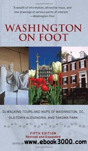 Washington on Foot, Fifth Edition free download