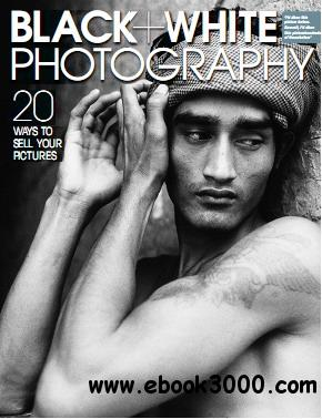 Black + White Photography Magazine October 2012 free download