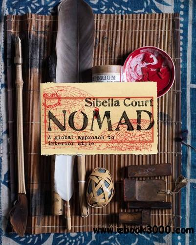 Nomad: A Global Approach to Interior Style free download