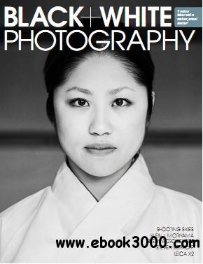 Black + White Photography Magazine November 2012 free download