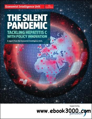 The Economist (Intelligence Unit) - The Silent Pandemic (2012) free download