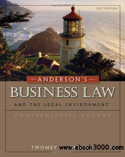 Anderson's Business Law and the Legal Environment, Comprehensive Volume free download