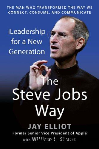 The Steve Jobs Way: iLeadership for a New Generation free download